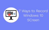 A Complete Guide To Record Screen On Windows 10 PC