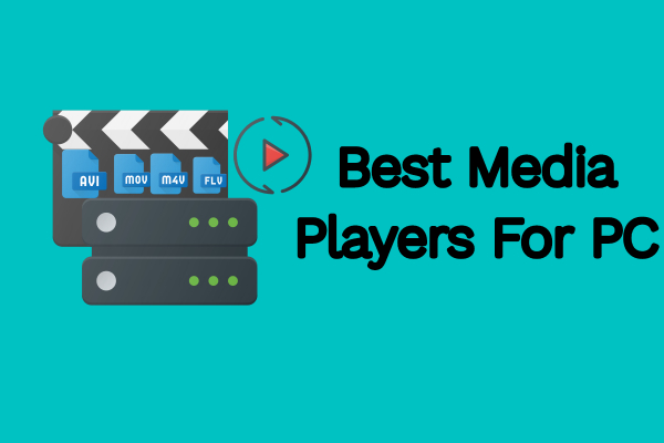 Best Media Players For PC Windows 10