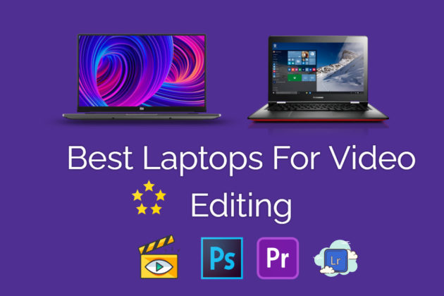 Best Laptops For Video Editing in India
